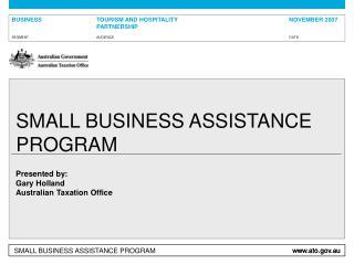 SMALL BUSINESS ASSISTANCE PROGRAM