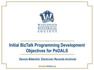 Initial BizTalk Programming Development Objectives for PeDALS