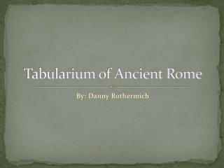 Tabularium  of Ancient Rome