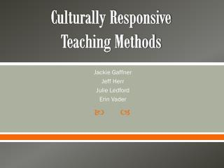 Culturally Responsive Teaching Methods