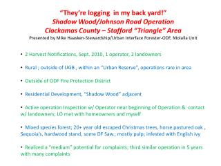 2 Harvest Notifications, Sept. 2010, 1 operator, 2 landowners
