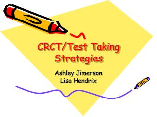CRCT/Test Taking Strategies