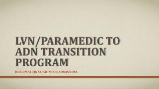 LVN/Paramedic to ADN Transition Program