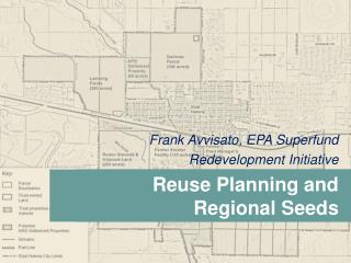 Frank Avvisato, EPA Superfund  Redevelopment Initiative