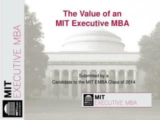 The Value of an  MIT Executive MBA