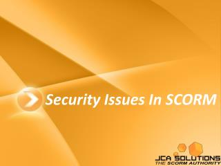 Security Issues In SCORM
