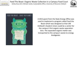 Feed The Beast: Organic Waste Collection in a Campus Food  Court