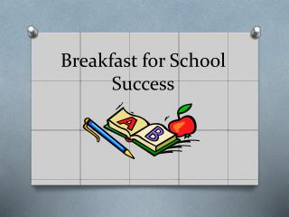 Breakfast for School Success