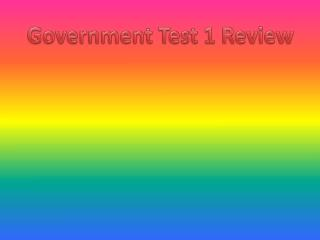 Government Test 1 Review