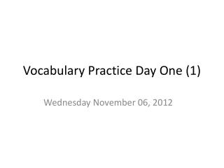 Vocabulary Practice Day One (1)