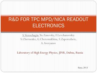 R&D FOR  TPC MPD/NICA  READOUT ELECTRONICS