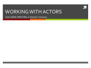 WORKING WITH ACTORS