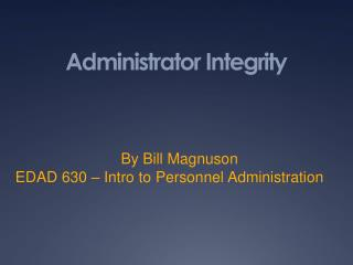 Administrator Integrity