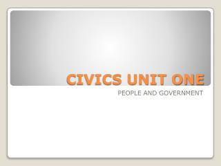 CIVICS UNIT ONE