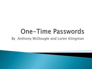 One-Time Passwords