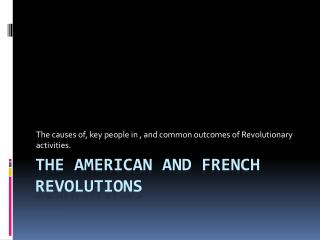 The American and French Revolutions