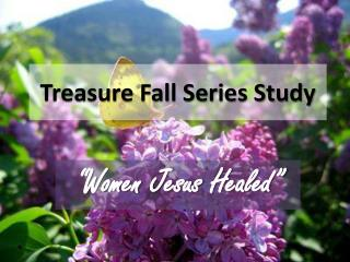 Treasure Fall Series Study