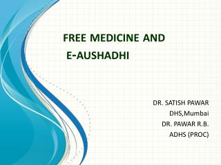 free medicine and  e- aushadhi