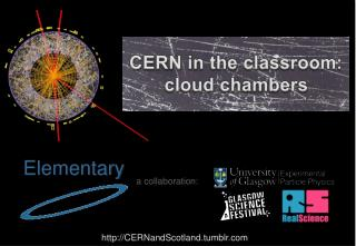 CERN in the classroom: cloud chambers