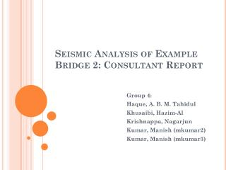 Seismic Analysis of Example Bridge 2: Consultant Report