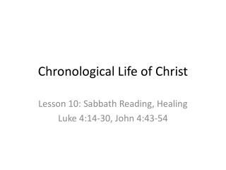 Chronological Life of Christ