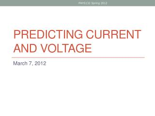 Predicting CURRENT and Voltage