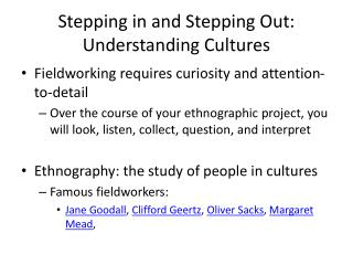 Stepping in and Stepping Out: Understanding Cultures