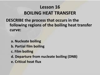 Lesson 16 BOILING HEAT TRANSFER