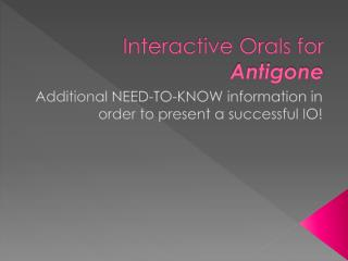 Interactive Orals for  Antigone
