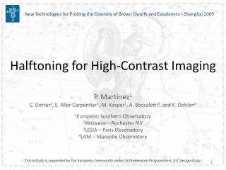 Halftoning for High-Contrast Imaging