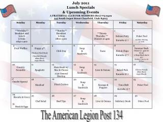 July  2011 Lunch Specials  & Upcoming Events A FRATERNAL CLUB FOR MEMBERS (801) 773-9419