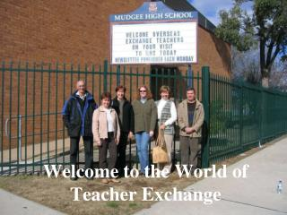 Welcome to the World of Teacher Exchange