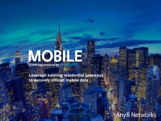 Leverage existing residential gateways to securely offload mobile data