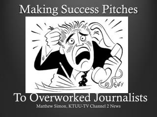 Making Success Pitches