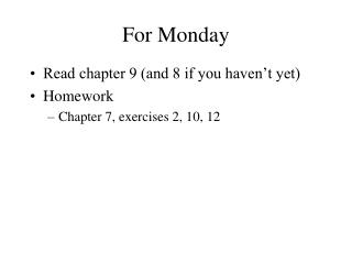 For  Monday