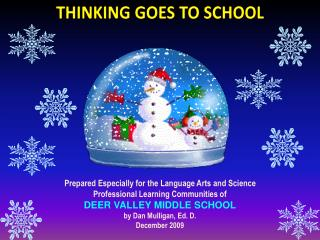 Prepared  Especially for the Language Arts and Science Professional Learning Communities of