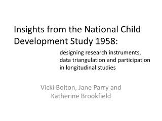 Insights from the National Child Development Study 1958: