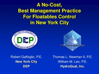 A No-Cost, Best Management Practice For Floatables Control in New York City