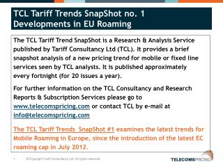 The TCL Tariff Trend SnapShot is a Research & Analysis Service