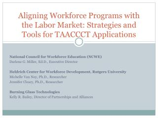 Aligning Workforce Programs with the Labor Market: Strategies and Tools for TAACCCT Applications
