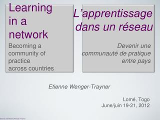 Learning  in a  network