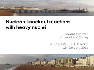 Nucleon knockout reactions  with heavy nuclei