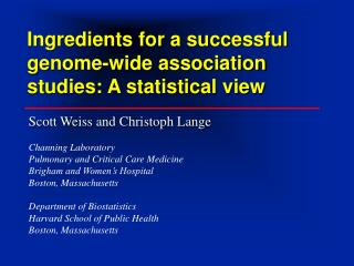 Ingredients for a successful genome-wide association studies: A statistical view