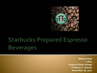 Starbucks Prepared Espresso Beverages
