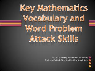 Key Mathematics Vocabulary and Word Problem Attack Skills