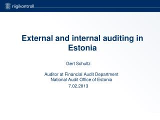 External and internal auditing in Estonia