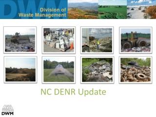NC DENR Update