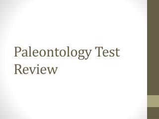 Paleontology Test Review
