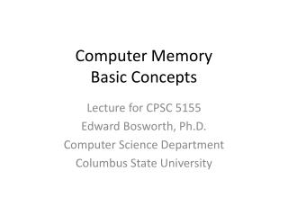 Computer Memory Basic Concepts