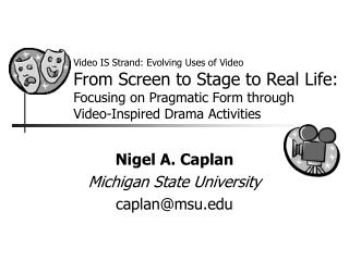 Nigel A. Caplan Michigan State University caplan@msu